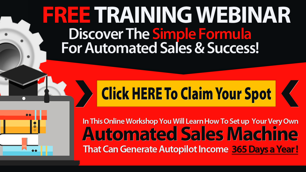 Click here to claim your free spot at a Free Training webinar for automated sales and success